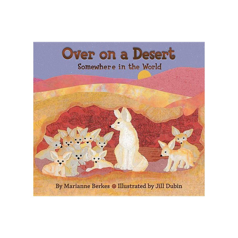 Over On A Desert By Marianne Berkes Paperback