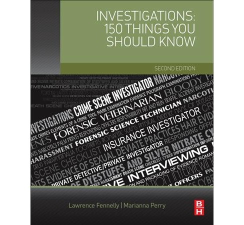 Investigations : 150 Things You Should Know (Paperback) (Lawrence J. Fennelly & Marianna A. Perry) - image 1 of 1