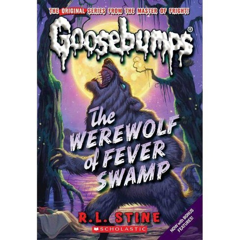 Werewolf of Fever Swamp (Classic Goosebumps #11) - (Goosebumps Classics (Reissues/Quality)) (Paperback) - image 1 of 1