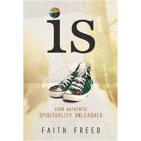 Is - by  Faith Freed (Paperback) - image 1 of 1