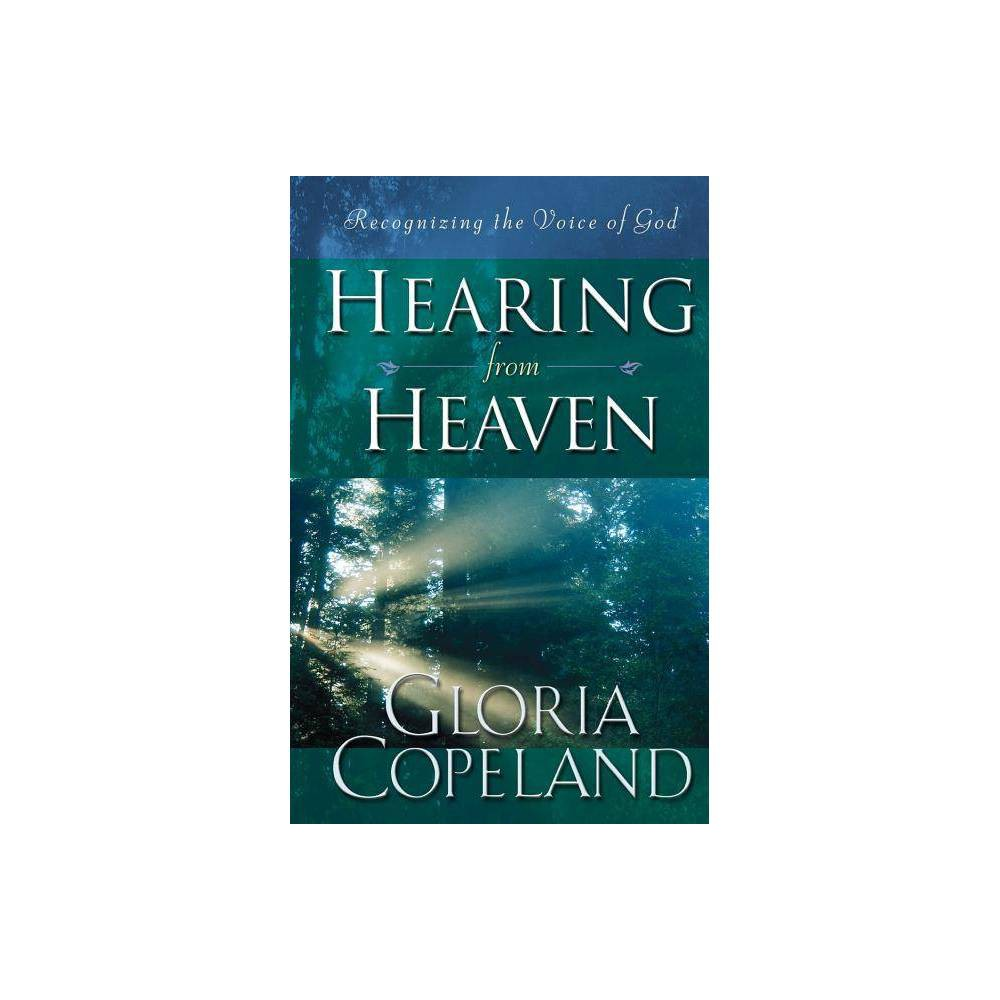 Hearing From Heaven By Gloria Copeland Paperback