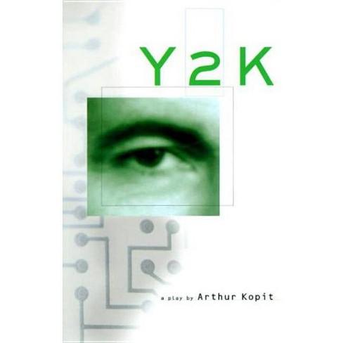 Y2K - by  Arthur Kopit (Paperback) - image 1 of 1