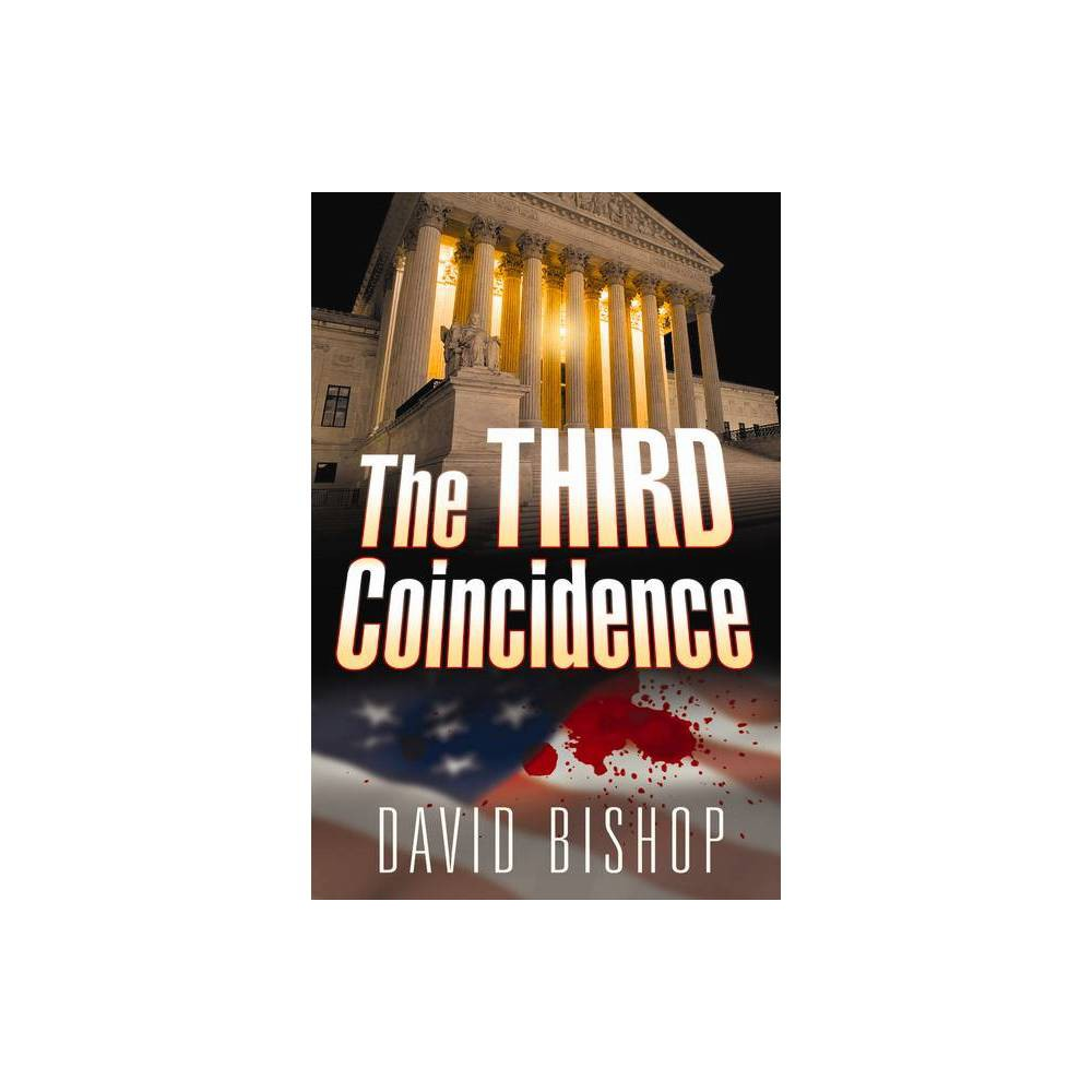 The Third Coincidence By David Bishop Paperback
