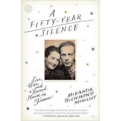 A Fifty-Year Silence - by  Miranda Richmond Mouillot (Paperback) - image 1 of 1