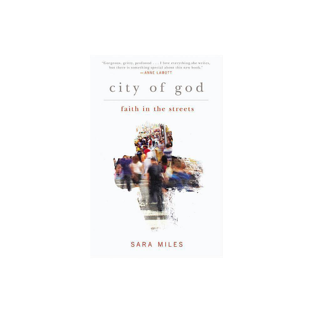 City Of God By Sara Miles Paperback