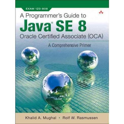 oca ocp java se 8 programmer certification kit exam 1z0808 and exam 1z0809