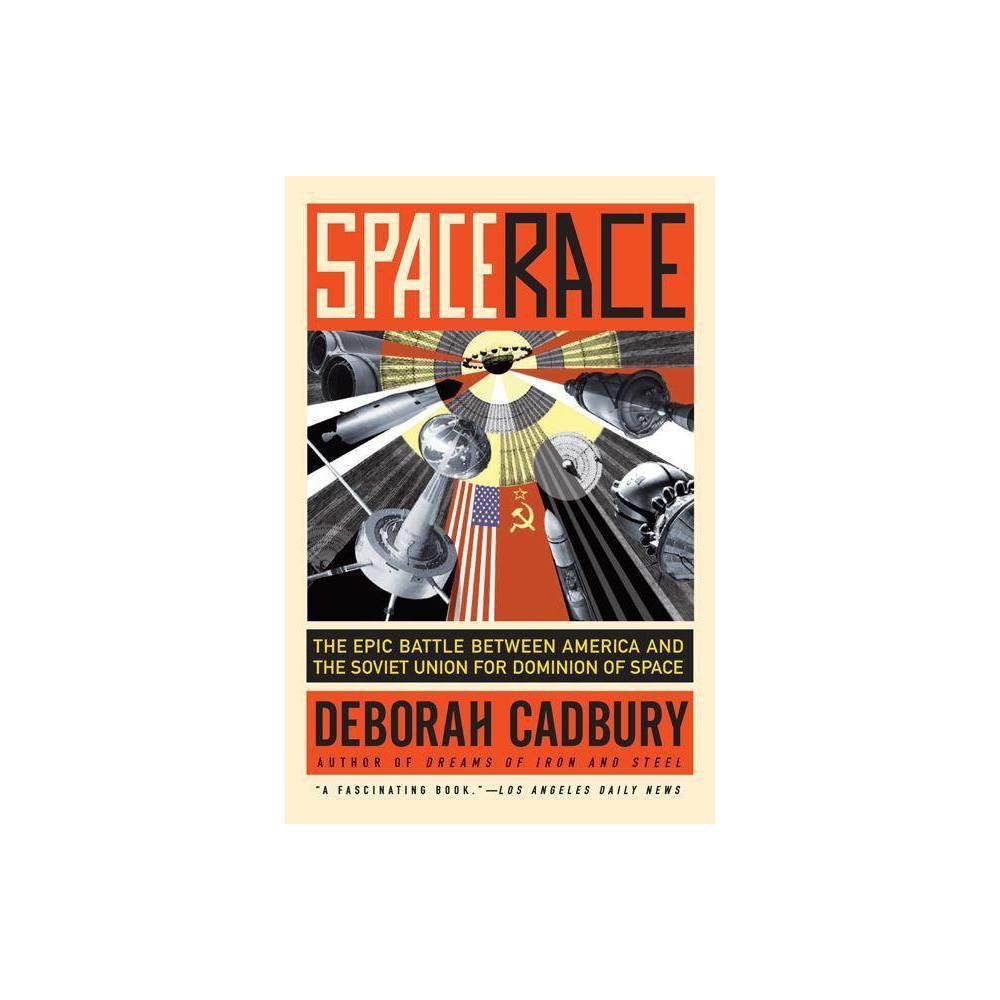 Space Race By Deborah Cadbury Paperback