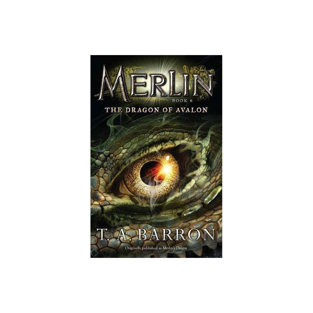 The Dragon Of Avalon Merlin Puffin By T A Barron Paperback