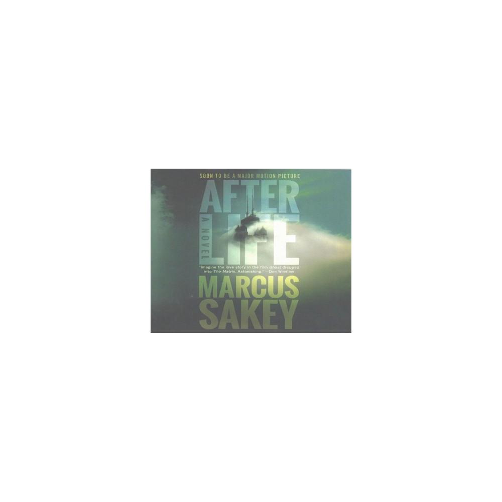 Afterlife (Unabridged) (CD/Spoken Word) (Marcus Sakey)