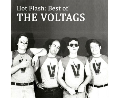 Voltags - Hot Flash:Best Of The Voltags (CD) - image 1 of 1