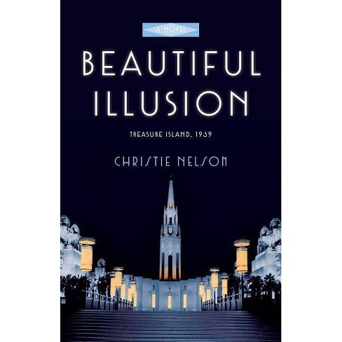 Beautiful Illusion - by  Christie Nelson (Paperback) - image 1 of 1