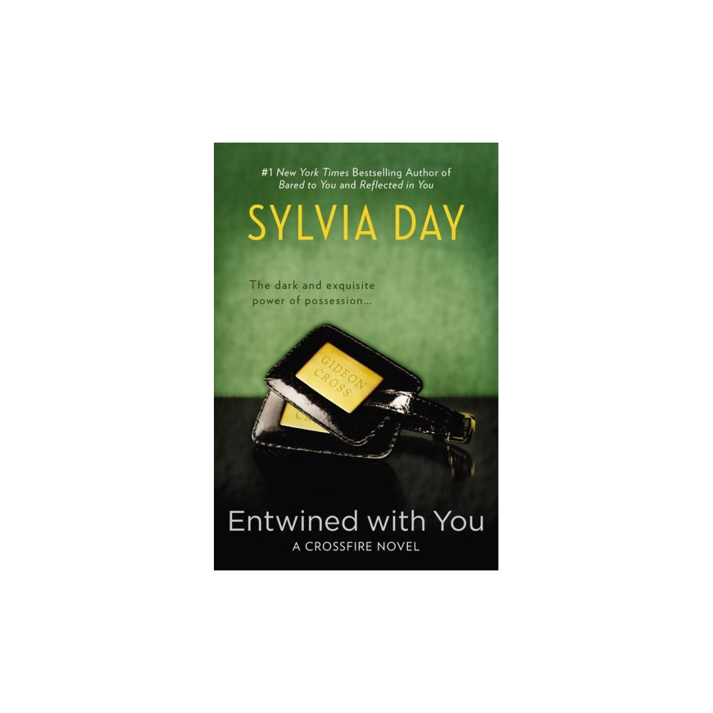 Entwined With You (Paperback) by Sylvia Day