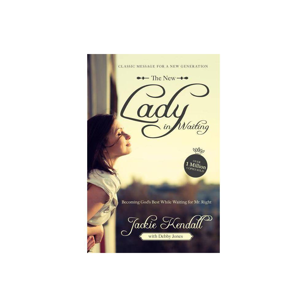 The New Lady In Waiting By Jackie Kendall Debby Jones Paperback