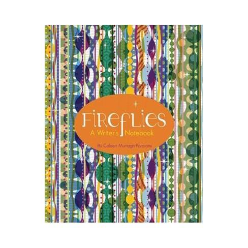 Fireflies A Writers Notebook Hardcover Coleen Target