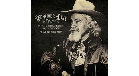Red River Dave - Authentic Hilbilly Ballads & To:Vol 1 (CD) - image 1 of 1
