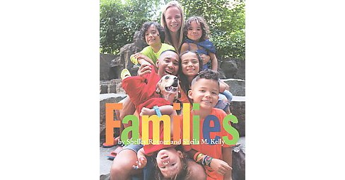 Families (Reprint) (Paperback) (Shelley Rotner & Sheila M. Kelly) - image 1 of 1