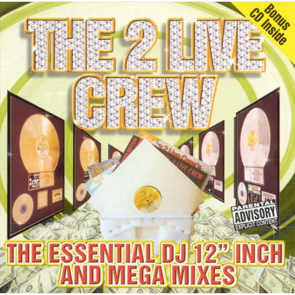 2 Live Crew - Essential Dj 12 Inch And Mega Mixes (CD)
