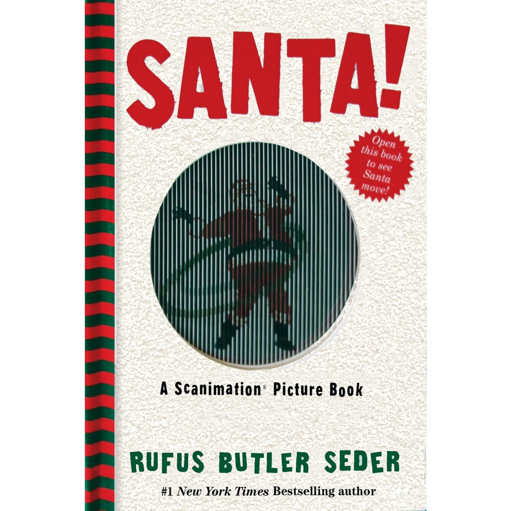 Santa! : A Scanimation Picture Book (Hardcover) (Rufus Butler Seder)
