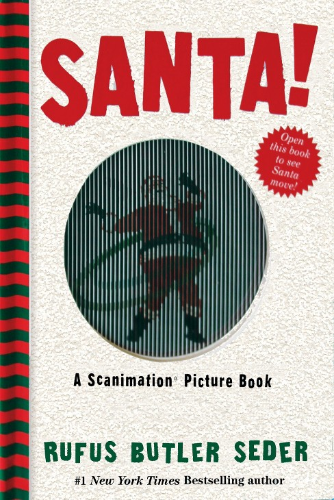 Santa! : A Scanimation Picture Book (Hardcover) (Rufus Butler Seder) - image 1 of 1