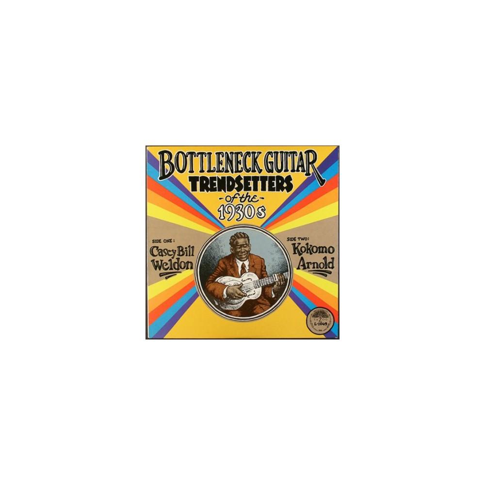 Casey Bill Weldon - Bottleneck Guitar Trendsetters Of The (Vinyl)