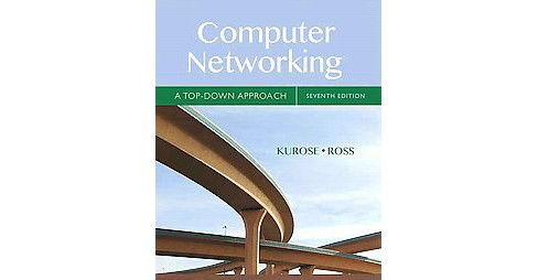 Computer Networking : A Top-Down Approach (Student) (Hardcover) (James F. Kurose) - image 1 of 1
