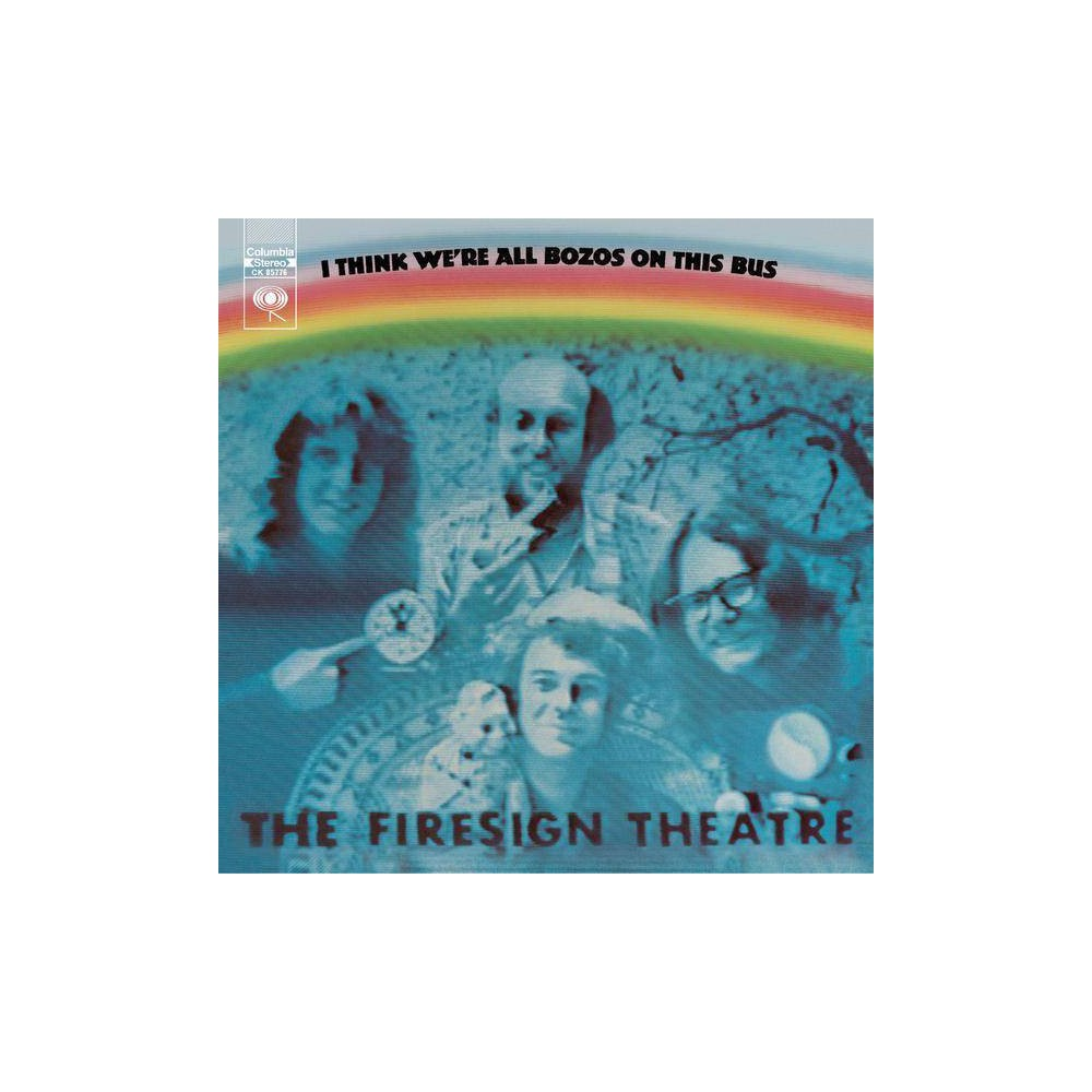 Firesign Theatre I Think We Re All Bozos On This Bus Cd