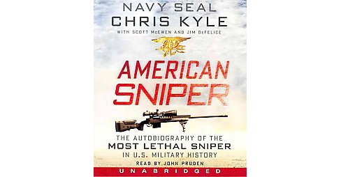 American Sniper : The Autobiography of the Most Lethal Sniper in U.S. Military History (Unabridged) - image 1 of 1