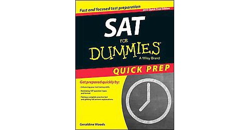 Sat for Dummies : Quick Prep Edition (Paperback) (Geraldine Woods & Ron Woldoff) - image 1 of 1
