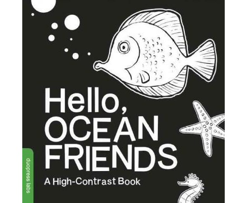 Hello, Ocean Friends : A High-Contrast Book (Hardcover) - image 1 of 1