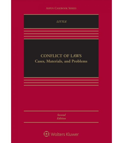 Conflict of Laws : Cases, Materials, and Problems -  by Laura E. Little (Hardcover) - image 1 of 1