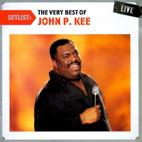 John p. kee - Setlist:Very best of john p. kee live (CD) - image 1 of 1
