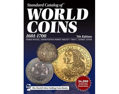 Standard Catalog of World Coins 1601-1700 -  (Paperback) - image 1 of 1