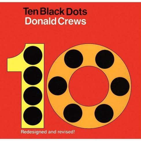 Ten Black Dots - by  Donald Crews (Board Book) - image 1 of 1