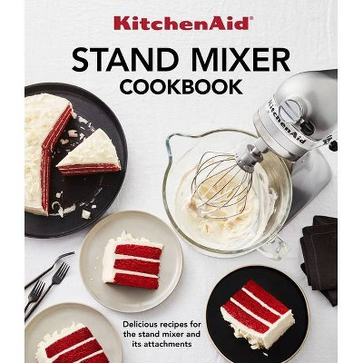 Kitchenaid Standmixer Cookbook - (Paperback)