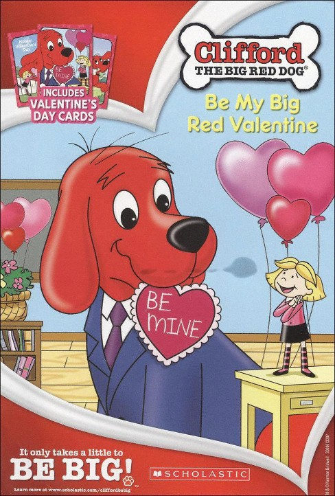 Clifford the Big Red Dog: Be My Big Red Valentine [With 3 Valentine's Day Cards] - image 1 of 1