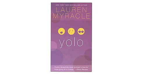 Yolo (Paperback) (Lauren Myracle) - image 1 of 1