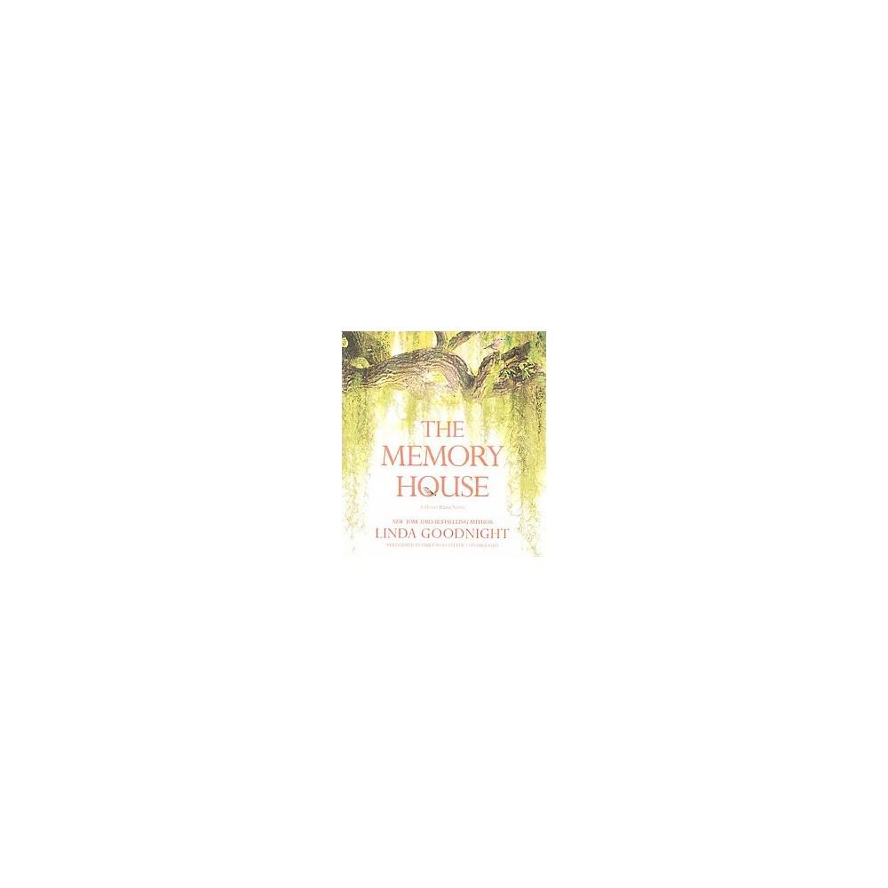 Memory House (Unabridged) (CD/Spoken Word) (Linda Goodnight)