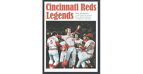 Cincinnati Reds Legends (Paperback) (Mike Shannon) - image 1 of 1