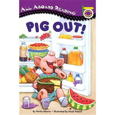 Pig Out! - (All Aboard Reading (Paperback)) by  Lara Rice Bergen (Mixed media product) - image 1 of 1