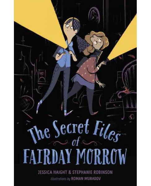 Secret Files of Fairday Morrow (Reprint) (Paperback) (Jessica Haight & Stephanie Robinson) - image 1 of 1