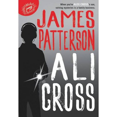 Ali Cross - by James Patterson