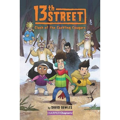 13th Street #3: Clash of the Cackling Cougars - (Harperchapters) by  David Bowles (Hardcover)