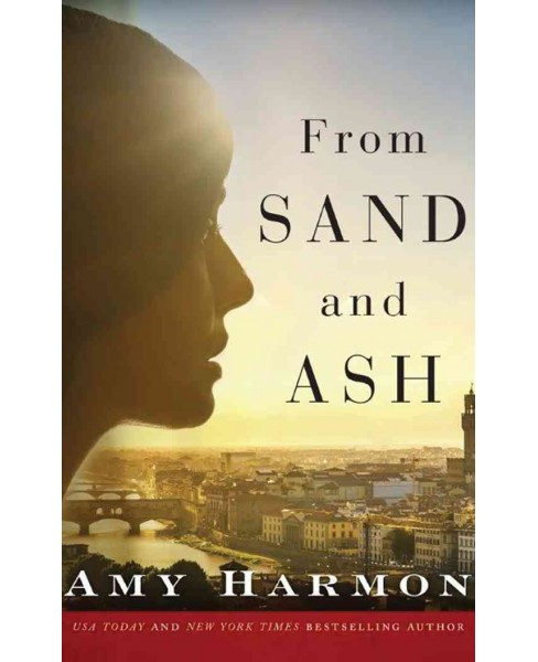 From Sand and Ash (Unabridged) (CD/Spoken Word) (Amy Harmon) - image 1 of 1