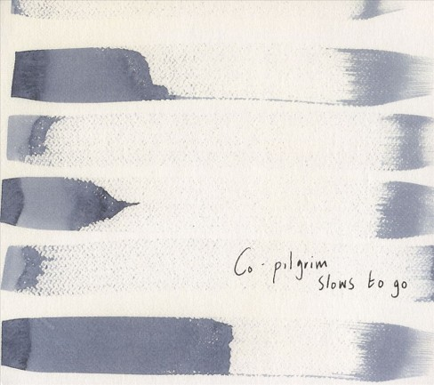 Co-pilgrim - Slows to go (CD) - image 1 of 1