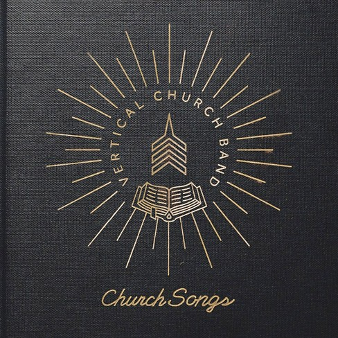Vertical Church Band - Church Songs (CD) - image 1 of 2