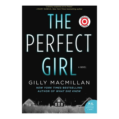 The Perfect Girl: A Novel (Paperback) by Gilly Macmillan - image 1 of 1