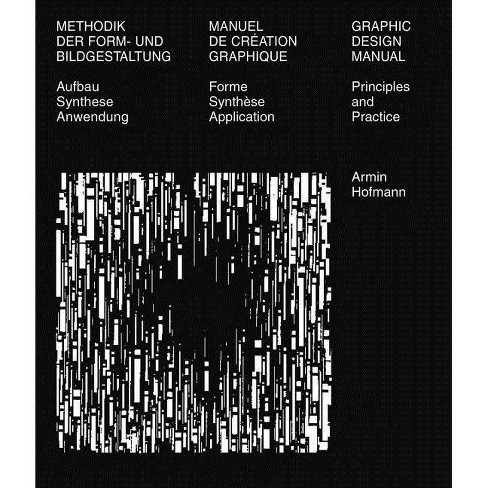 Graphic Design Manual - 5th Edition by  Armin Hofmann (Paperback) - image 1 of 1
