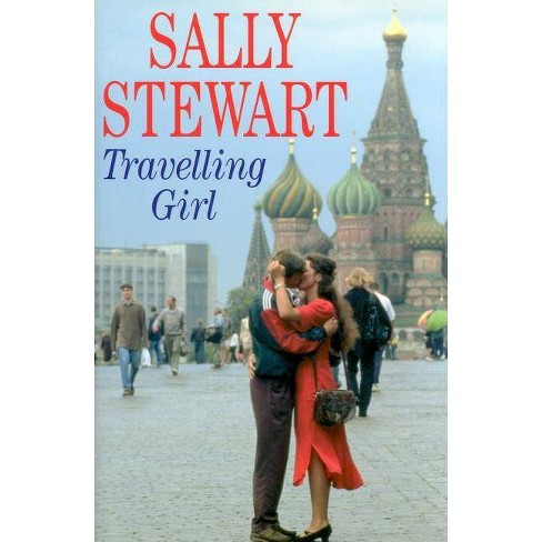 Travelling Girl - (Severn House Large Print) by  Sally Stewart (Hardcover) - image 1 of 1