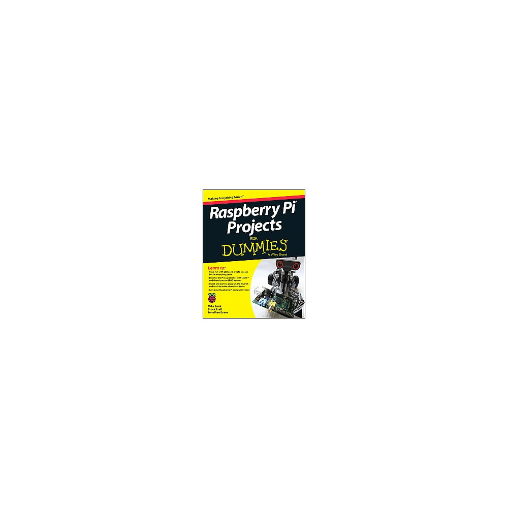 Raspberry Pi Projects for Dummies (Paperback) (Mike Cook & Jonathan Evans & Brock Craft)