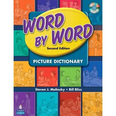 Word by Word Picture Dictionary with Wordsongs Music CD - 2nd Edition by  Steven Molinsky & Bill Bliss (Mixed Media Product)